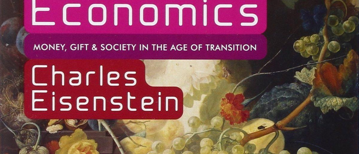 【4.27 Thu】第7回読書会 課題書:『Sacred Economics』(聖なる経済学) チャールズ・アイゼンシュタイン著